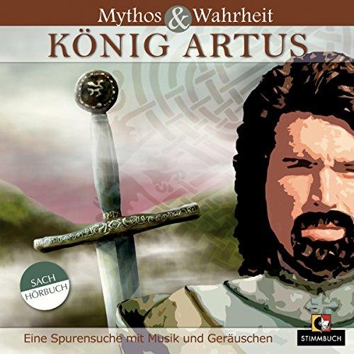 Mythos und Wahrheit: König Artus Titelbild