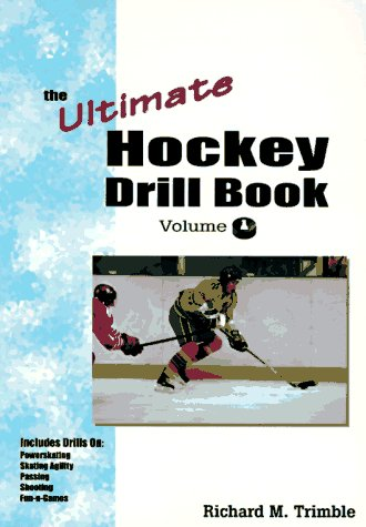 The Ultimate Hockey Drill Book