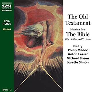 The Old Testament (Unabridged Selections)                   By:                                                                                                                                 Naxos AudioBooks                               Narrated by:                                                                                                                                 Philip Madoc,                                                                                        Anton Lesser                      Length: 7 hrs and 45 mins     8 ratings     Overall 4.1