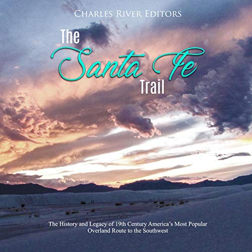 The Santa Fe Trail audiobook cover art
