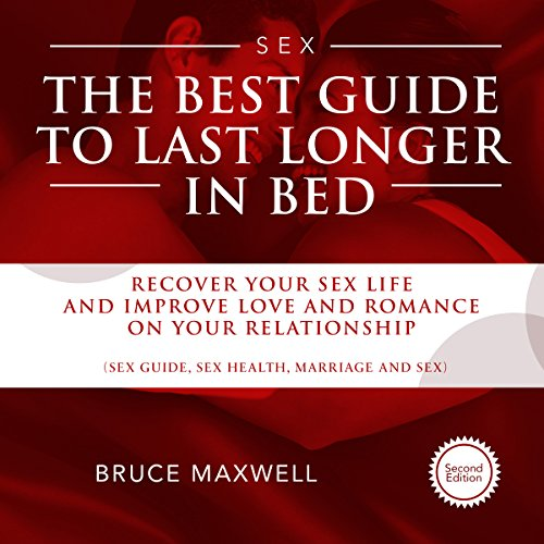 The Best Guide to Last Longer in Bed cover art