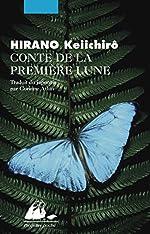 Conte de la première lune de Keiichirô Hirano