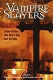 Vampire Slayers