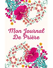 Mon Journal De Prière: Bible D'étude Prières Quotidiennes Louanges Pensées Désirs Pour Femmes