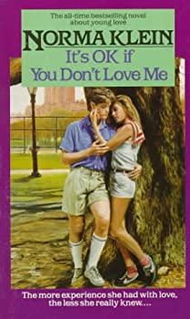 It's O.K. If You Don't Love Me 0449701107 Book Cover