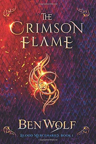 The Crimson Flame: A Sword and Sorcery Dark Fantasy Novel: 2