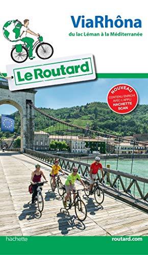 Guide du Routard Via Rhôna (Le Routard)