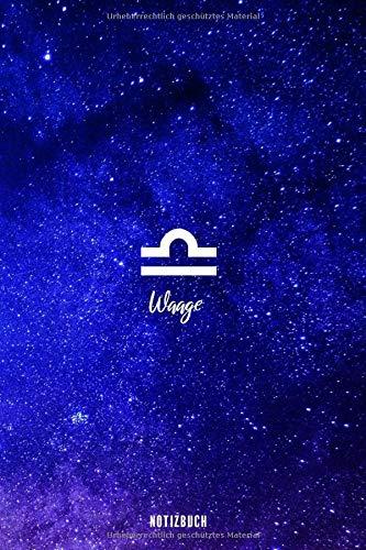 Notizbuch Waage: Sternzeichen Buch - Astrologie Notizheft - Waagen Tagebuch - Libra Geschenk - gepunktet (dot grid) - 120 Seiten - ca. A5 - mit Softcover