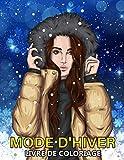 Mode d'hiver Livre de Coloriage: Dessins de fashion à colorier pour adolescent et adultes - Idée cadeau pour femmes