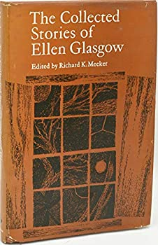 The Collected Stories of Ellen Glasgow 9997411226 Book Cover