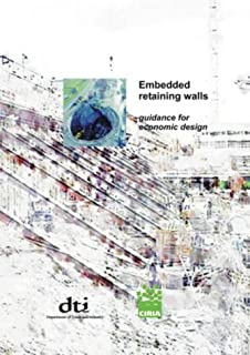 Embedded Retaining Walls - Guidance for Economic Design