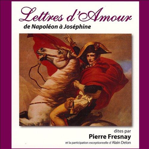 Lettres d'amour de Napoléon à Joséphine  audiobook cover art