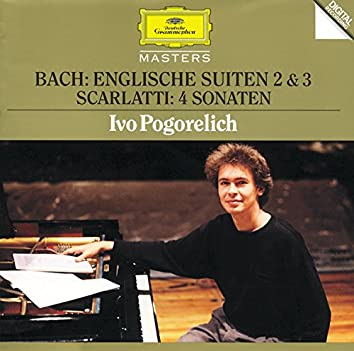 Bach, J.S.: English Suites No.2 & 3 / Scarlatti: 4 Sonatas