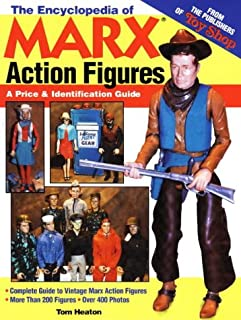 The Encyclopedia of Marx Action Figures: A Price & Identification Guide