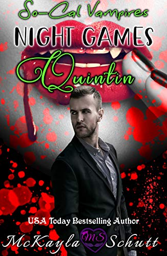 Night Games - Quintin: Paranormal Romance: A Vampire Romance (So-Cal Vampires Book 2) (English Edition)
