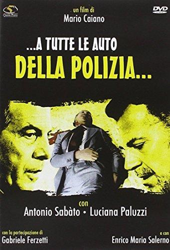 A Tutte Le Auto Della Polizia
