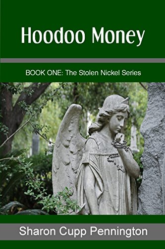 Book: Hoodoo Money (The Stolen Nickel Series Book 1) by Sharon Cupp Pennington