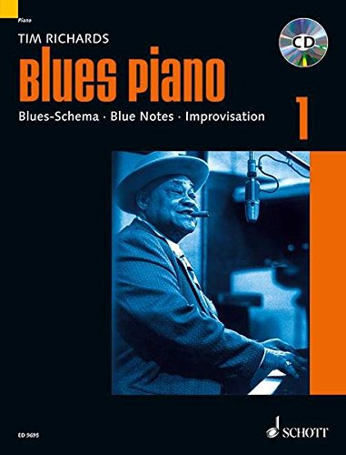 Blues Piano: Blues-Schema - Blue Notes - Improvisation. Band 1. Klavier. Ausgabe mit CD. (Modern Piano Styles)