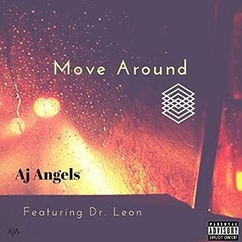 Move Around (feat. Dr. Leon)