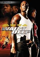 Waist Deep (Full Screen)