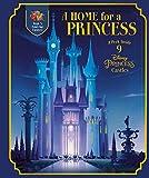 A Home for a Princess: A Peek Inside 9 Disney Princess Castles (Disney Princess)
