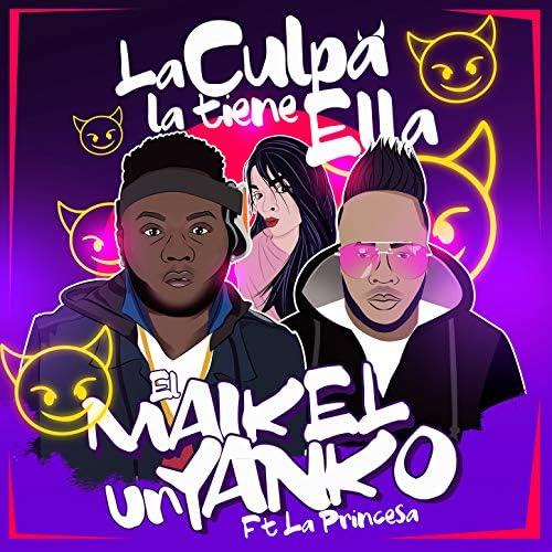 El Maikel & Un Yanko feat. La Princesa
