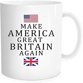 Funny Coffee Mug with Inspirational Quote Sayings For Men Women - Make America Great Britain Again - Gift for Politics Parade Vote Meeting, Halloween Christmas gift, White Fine Bone Ceramic 11 oz