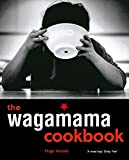 The Wagamama Cookbook...