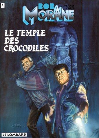 Bob Morane, tome 23 : Le Temple des crocodiles