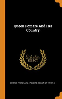 Queen Pomare and Her Country