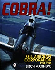 Image of Cobra!: The Bell Aircraft. Brand catalog list of Schiffer Publishing.