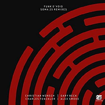 Soma25 Remixes