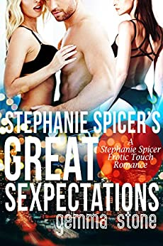 Stephanie Spicer's Great Sexpectations by [Gemma Stone]