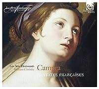 Campra: Cantates Fracaises by Les Arts Florissants
