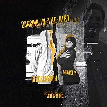 Dancing In The Dirt (MEDUN Remix)
