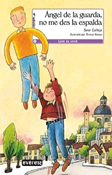 Paperback Ángel de la Guarda, no me des la espalda (Leer es vivir) (Spanish Edition) [Spanish] Book