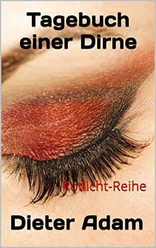 Tagebuch einer Dirne: Rotlicht-Reihe