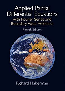 Applied Partial Differential Equations: With Fourier Series and Boundary Value Problems, 4th Edition