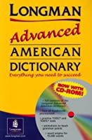LONGMAN ADVANCED AMERICAN DIC W/CDROM(P) (Longman Advanced American Dict)