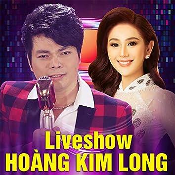 Hoàng Kim Long Liveshow