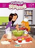 Les Sisters : La Cuisine des Sisters - tome 01