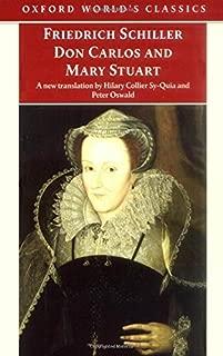 Don Carlos and Mary Stuart (Oxford World's Classics)