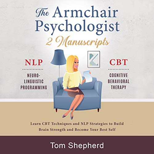 The Armchair Psychologist: 2 Manuscripts cover art