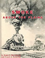 Smoke above the plains: Union Pacific, Kansas Division