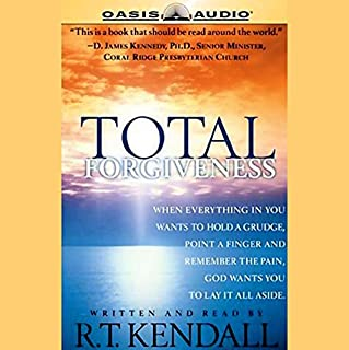 Total Forgiveness                   By:                                                                                                                                 R.T. Kendall                               Narrated by:                                                                                                                                 R.T. Kendall                      Length: 5 hrs and 8 mins     27 ratings     Overall 4.6