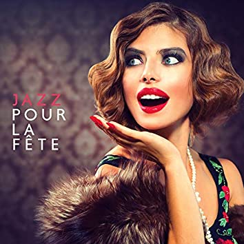 Jazz pour la fête - Succès du parti, Jazz de nuit, Chansons instrumentales, Jazz relaxant 2019