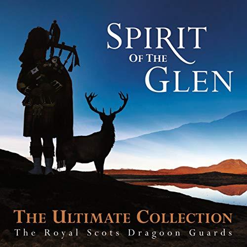 Spirit Of The Glen - The Ultimat...