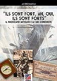 """""""Ils sont forts, ah, oui ils sont forts!"""" : Il piroscafo Artiglio e le sue conquiste (Storia Vol. 48)"""