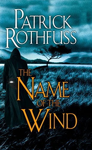 The Name of the Wind: The Kingkiller Chronicle: Day One: 01 (DAW Books)