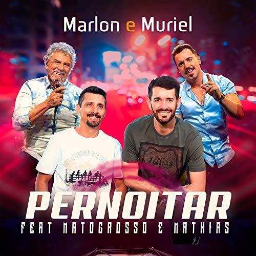 Marlon e Muriel feat. Matogrosso e Mathias